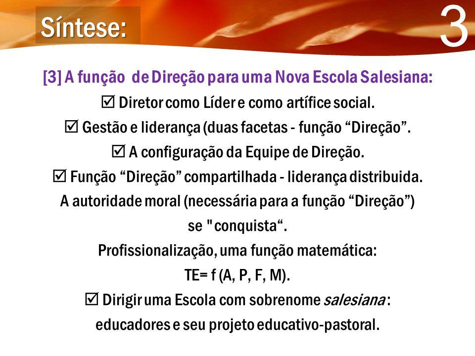 [3] A função de Direção para uma Nova Escola Salesiana: